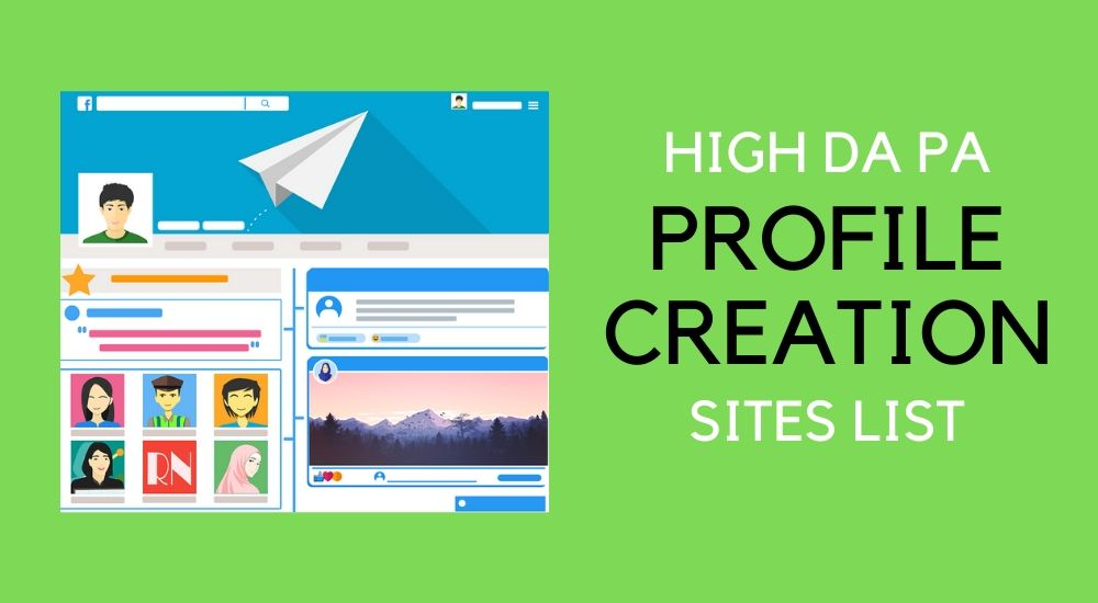 list of top Profile Creation Sites